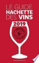 Guide Hachette des Vins 2019