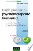 Guide pratique du psychothérapeute humaniste - 2e édition