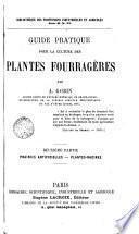 Guide pratique pour la culture des plantes fourragères