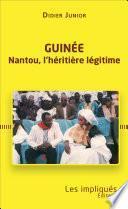 Guinée. Nantou, l'héritière légitime