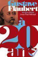 Gustave Flaubert à 20 ans