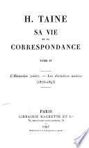 H. Taine: L'historien (suite). Les dernières années, 1876-1893