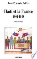 Haïti et la France, 1804-1848