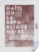Haïti ou la République noire