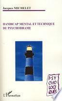 Handicap mental et technique du psychodrame