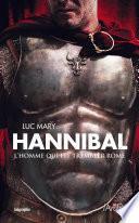 Hannibal - L'homme qui fit trembler Rome