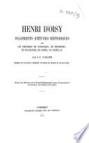 Henri D'Oisy, fragments d'études historiques sur les Seigneurs de Dunkerque, de Bourbourg, de Gravelines, de Cassel, de Nieppe, etc