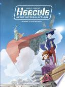 Hercule, agent intergalactique - tome 1 - Margot, la fille du frigo