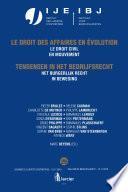 Het burgerlijk recht in beweging / Le droit civil en mouvement