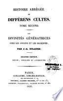 Histoire abrégée de différens cultes...
