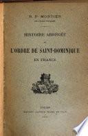 Histoire abrégée de l'Ordre de Saint-Dominique en France