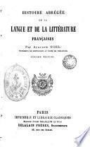 Histoire abregée de la langue et de la littèrature francaises