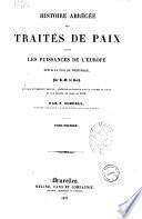 Histoire abrégée des traités de paix entre les puissances de l'Europe depuis la paix de Westphalie par C. G. de Koch