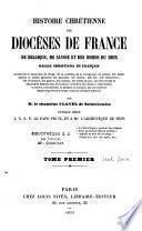 Histoire chrétienne des diocèses de France, de Belgique, de Savoie et des bords du Rhin