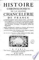 Histoire chronologique de la grande Chancelerie de France