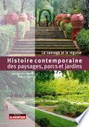 Histoire contemporaine des paysages, parcs et jardins