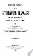 Histoire critique de la littérature française depuis les origines jusqu'a nos jours
