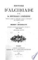 Histoire d'Alcibiade et de la république Athénienne