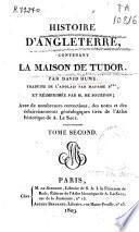 Histoire d'anglaterre contenant la Maison de Tudor