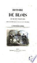 Histoire de Blois et de son territoire