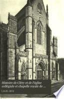 Histoire de Cléry et de l'église collégiale et chapelle royale de Notre-Dame de Cléry
