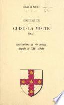 Histoire de Cuise-La Motte (Oise)