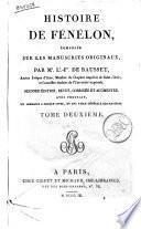 Histoire de Fénélon, composée sur les manuscrits originaux par m.r L.s-F.s de Bausset, ancien évêque d'Alais ... Tome premier [-troisième]