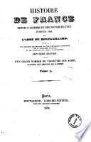 Histoire de France depuis l'assemblée des notables (1787) jusqu'en 1825 par l'abbé de Montgaillard, précédée d'un discours préliminaire et d'une introduction historique sur la monarchie française et les causes qui ont amené la Révolution