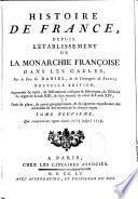 Histoire de France depuis l'établissement de la monarchie française dans les gaules