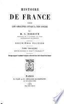 Histoire de France depuis les origines jusqu'a nos jours