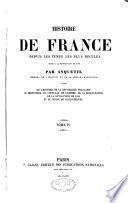Histoire de France depuis les temps les plus reculés jusqu'à la révolution de 1789