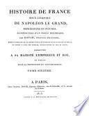 Histoire de France sous l'empire de Napoléon le Grand