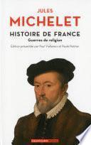 Histoire de France - tome 9 Guerres de religion
