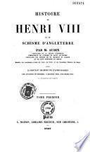 Histoire de Henri VIII et du schisme d'Angleterre