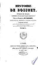 Histoire de J.-B. Bossuet, évéque de Meaux, 1