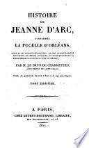 Histoire de Jeanne d'Arc, surnommée la Pucelle d'Orléans