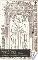 Histoire de l'abbaye et de la terre de Saint-Claude