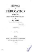 Histoire de l'éducation en France, depuis le cinquième siècle jusqu'à nos jours