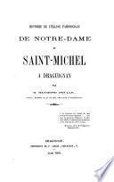 Histoire de l'église paroissiale de Notre-Dame et Saint-Michel à Draguignan