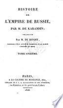 Histoire de l'Empire de Russie ... traduite par MM. St Thomas et Jauffret. Tome premier(-huitème. Traduite par M. St Thomas. Tome neuvième. Traduite par M. de Divoff. Tome dixième-onzième.).