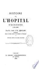Histoire de l'hôpital d'Auxonne (1374-1884)