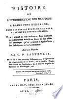 Histoire de l'introduction des moutons à laine fine d'Espagne, dans les divers états de l'Europe, et au Cap de Bonne-Esperance
