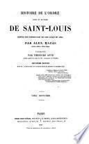 Histoire de l'ordre royal et Militaire de Saint-Louis depuis son institution en 1693 jusqu'en 1830