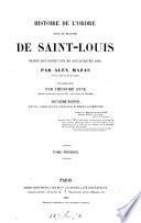 Histoire de L'ordre royal et militaire de Saint-Louis ... jusqu'en 1830, terminée per T. Anne