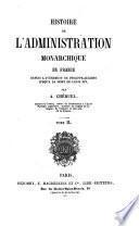 Histoire de l ́Administration monarchique en France