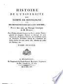 Histoire de l'Université du Comté de Bourgogne et des différens sujets qui l'ont honorée