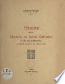 Histoire de la chapelle de Sainte-Catherine et de ses prébendes à Saint-André-en-Roannais