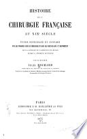 Histoire de la chirurgie francaise au xixe siècle