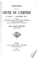Histoire de la chute de l'Empire, 6 juillet - 4 septembre 1870