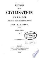 Histoire de la civilisation en Europe, depuis la chute de l'Empire romain jusqu'à la Révolution française